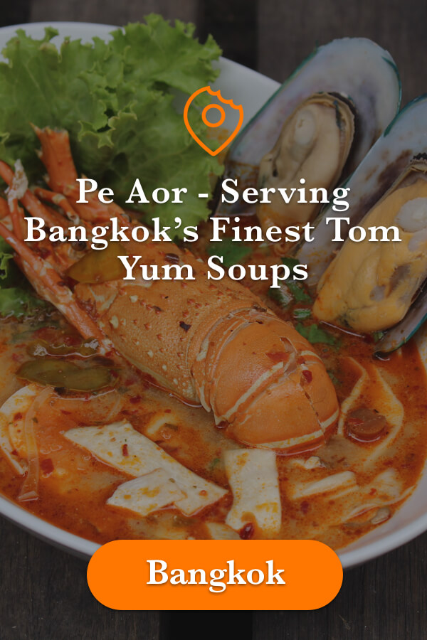 Pe Aor Best Tom Yum in Bangkok