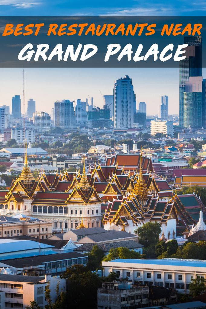 Best Restaurants near Grand Palace and Wat Pho
