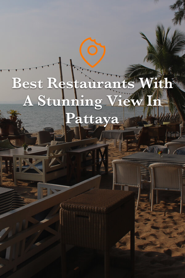 restaurants with the most stunning view in Pattaya